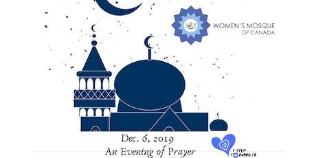 An Evening of Prayer & Healing - Dec 6 at The Women's Mosque of Canada tickets