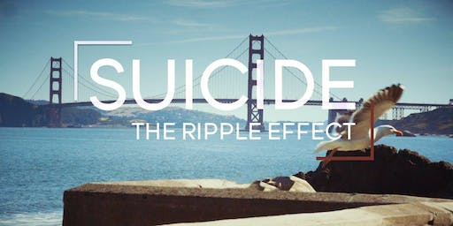 Suicide The Ripple Effect- Movie Screening
