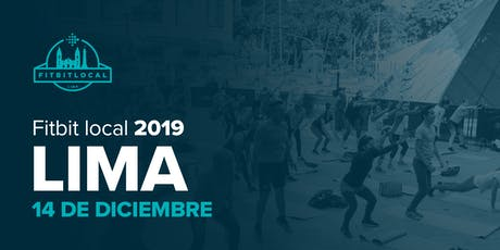 Fitbit Local Lima 2019 entradas