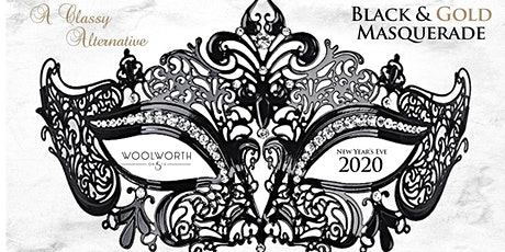Black & Gold Masquerade NYE Party at Woolworth tickets