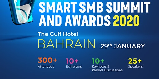 Smart SMB Summit & Awards - Bahrain 2020