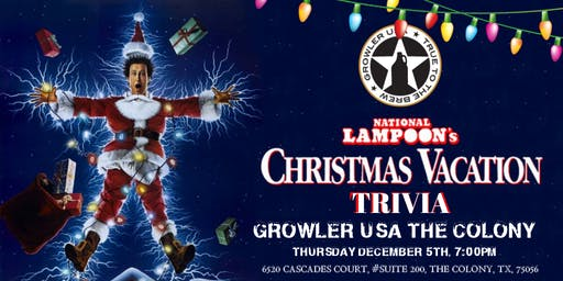 National Lampoons Christmas Vacation Trivia at Growler USA The Colony