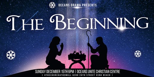 Oceans Drama: The Beginning, A Christmas Production