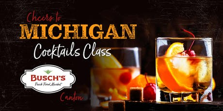 Michigan Craft Cocktail Class tickets
