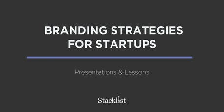 Branding Strategies for Startups: Presentations & Lessons tickets