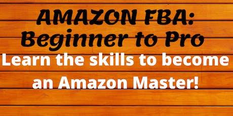 Copy of Amazon FBA: Beginner to Pro (1 Day MasterClass) tickets