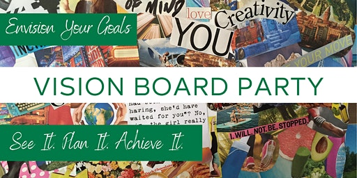 Come Get Inspired - Vision Board Party