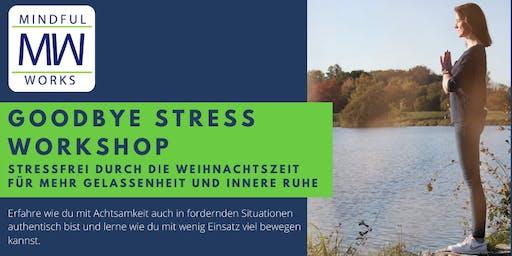 Goodbye Stress Workshop