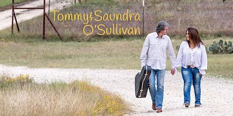 Tommy & Saundra O'Sullivan tickets