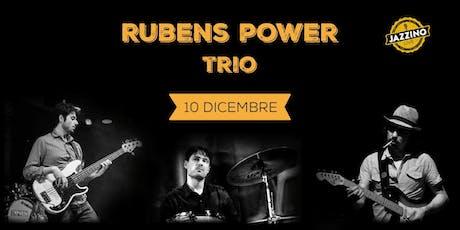 Rubens Power Trio - Live at Jazzino biglietti