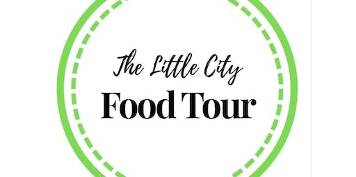 THE LITTLE CITY FOOD TOUR: Downtown Gourmet 1:30pm (01-25-2020 starts at 1:30 PM)