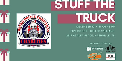 STUFF THE TRUCK FOR METRO POLICE CHRISTMAS CHARITIES