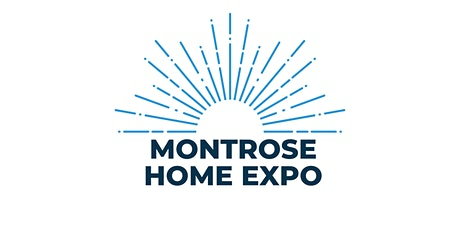 Montrose Home & Patio Expo tickets