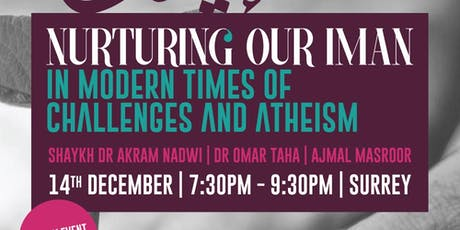 Nurturing our Iman in Modern Times of Challenges and Atheism tickets