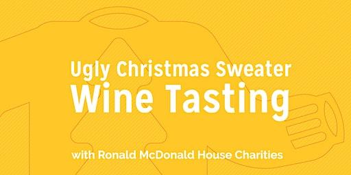 Ugly Christmas Sweater Wine Tasting! W/Ronald McDonald House