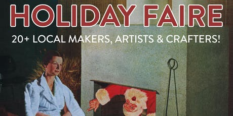 PHOENIX Holiday Faire Welcomes 20+ Local Makers & Artists! tickets