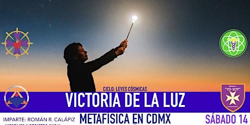 VICTORIA DE LA LUZ: Metafísica en CDMX