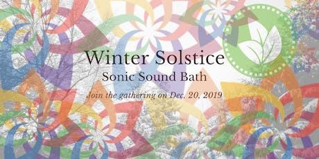Winter Solstice Celebration and Sonic Sound Bath tickets