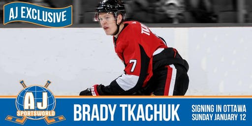 Brady Tkachuk will be signing at the The Precott in Ottawa