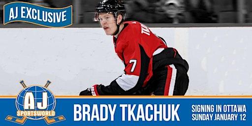 Brady Tkachuk will be signing at the The Precott in Ottawa