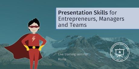 Presentation Skills for Entrepreneurs, Managers and Teams - Roma biglietti
