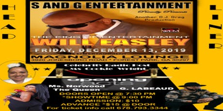S and G Entertainment Presents Will Easley The King Of Entertainment tickets