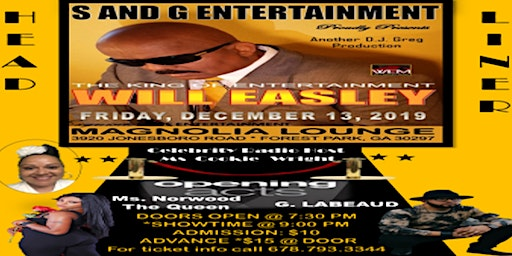 S and G Entertainment Presents Will Easley The King Of Entertainment