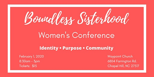 Boundless Sisterhood Women's Conference