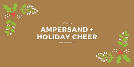 Ampersand + Holiday Cheer tickets