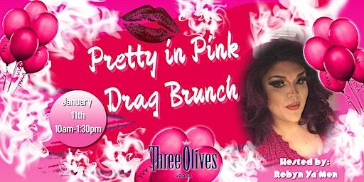 Pretty in Pink Drag Brunch 1/11/20