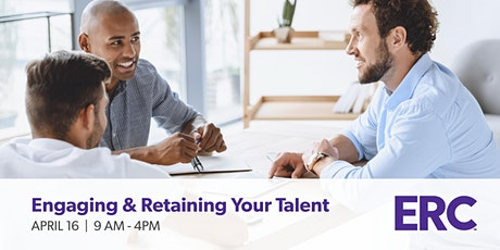Engaging & Retaining Your Talent tickets