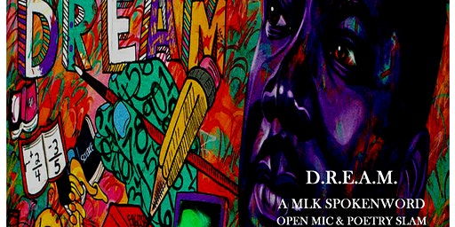 THE DREAM: An MLK Spokenword Open Mic and Celebration