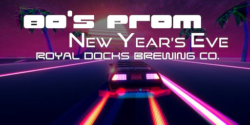 80's Prom New Years Eve Party at The Docks