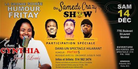 SAMEDI CRAZY SHOW présente l'humoriste Cynthia Jean-Louis tickets