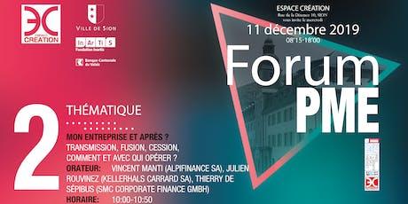 Thierry de Sépibus, SMC Corporate Finance Gmbh: Mon entreprise et après ? Transmission, fusion, cession, comment et avec qui opérer ?  tickets