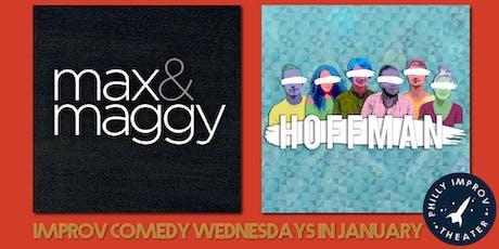 Max & Maggy + Hoffman tickets