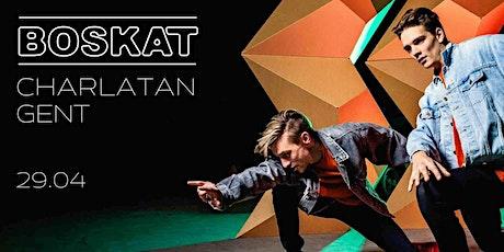 Boskat - Charlatan tickets
