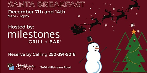 Santa Breakfasts at Millstream Village