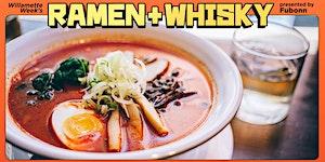Willamette Week's Ramen + Whisky Fest presented by...