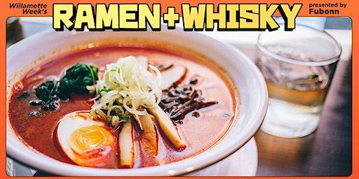 Willamette Week's Ramen + Whisky Fest presented by Fubonn