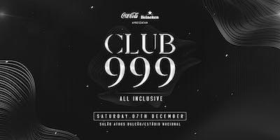 #CLUB 999