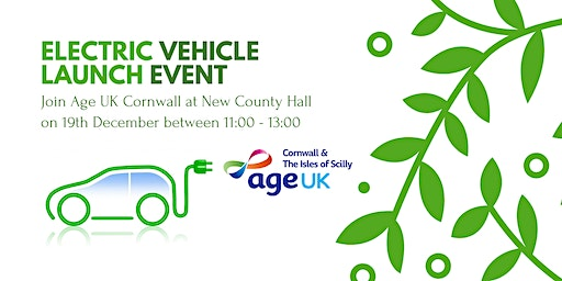 Electric Vehicle Launch Event - Age UK Cornwall & The Isles of Scilly