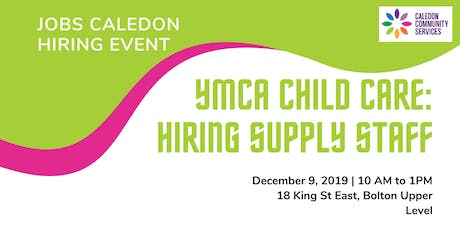 YMCA Child Care Supply Staff Hiring Event - Caledon, Schomberg, Orangeville tickets