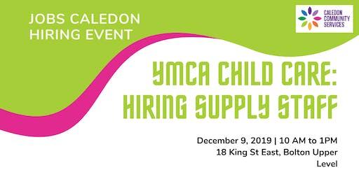 YMCA Child Care Supply Staff Hiring Event - Caledon, Schomberg, Orangeville