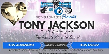 Tony Jackson Debut At Another Round or 2 Bar and Grill tickets