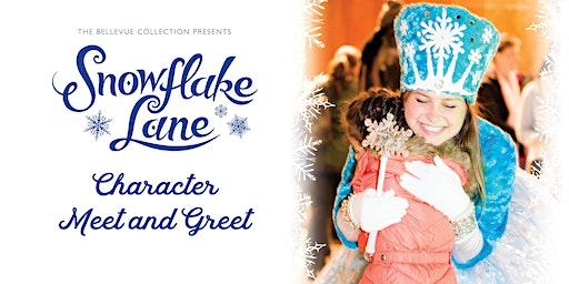 Snowflake Lane Character Meet & Greet