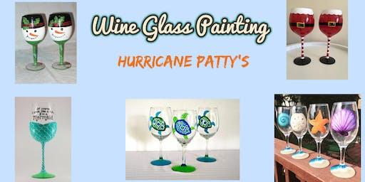 Wine Glass Painting at Hurricane Patty's!