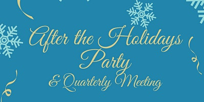 After the Holiday's Party & Quarterly Meeting