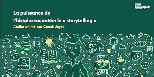 Atelier Coach Joyce: La puissance de l'histoire racontée … le « storytelling ». (Lévis)