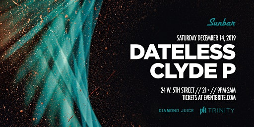 Dateless and Clyde P at Sunbar